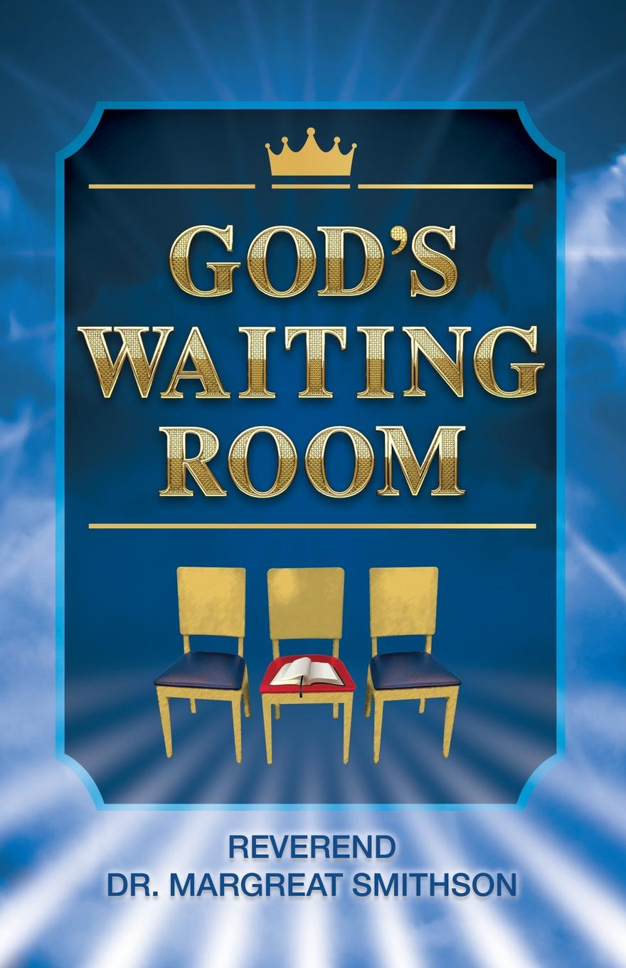 Margreat B Smithson God.s Waiting Room rebecca flanders wolf in waiting