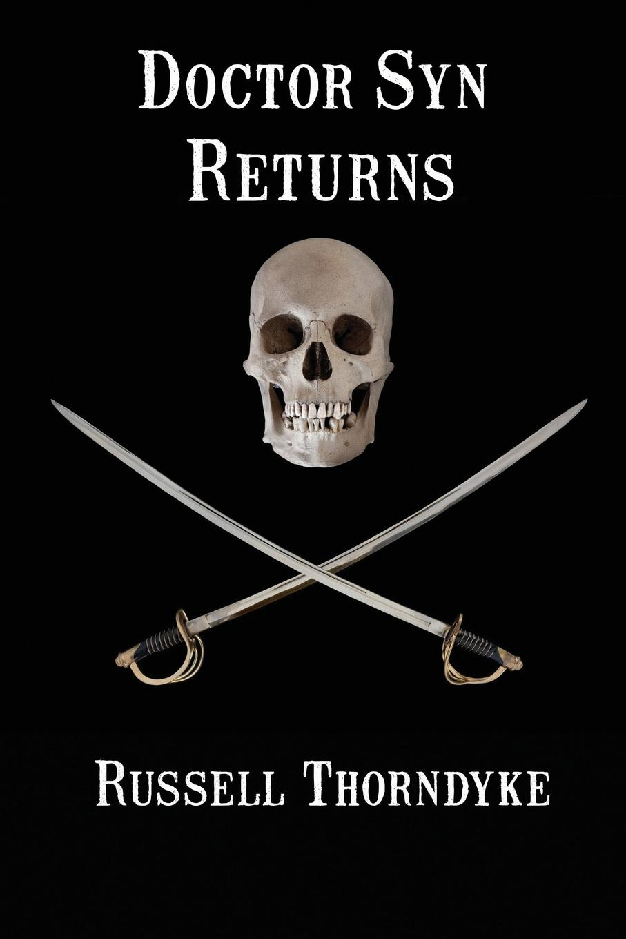 Russell Thorndyke Doctor Syn Returns