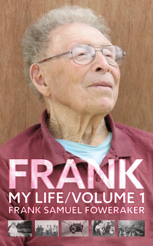 Frank Samuel Foweraker FRANK My Life Volume 1 scott w life of napoleon volume 1