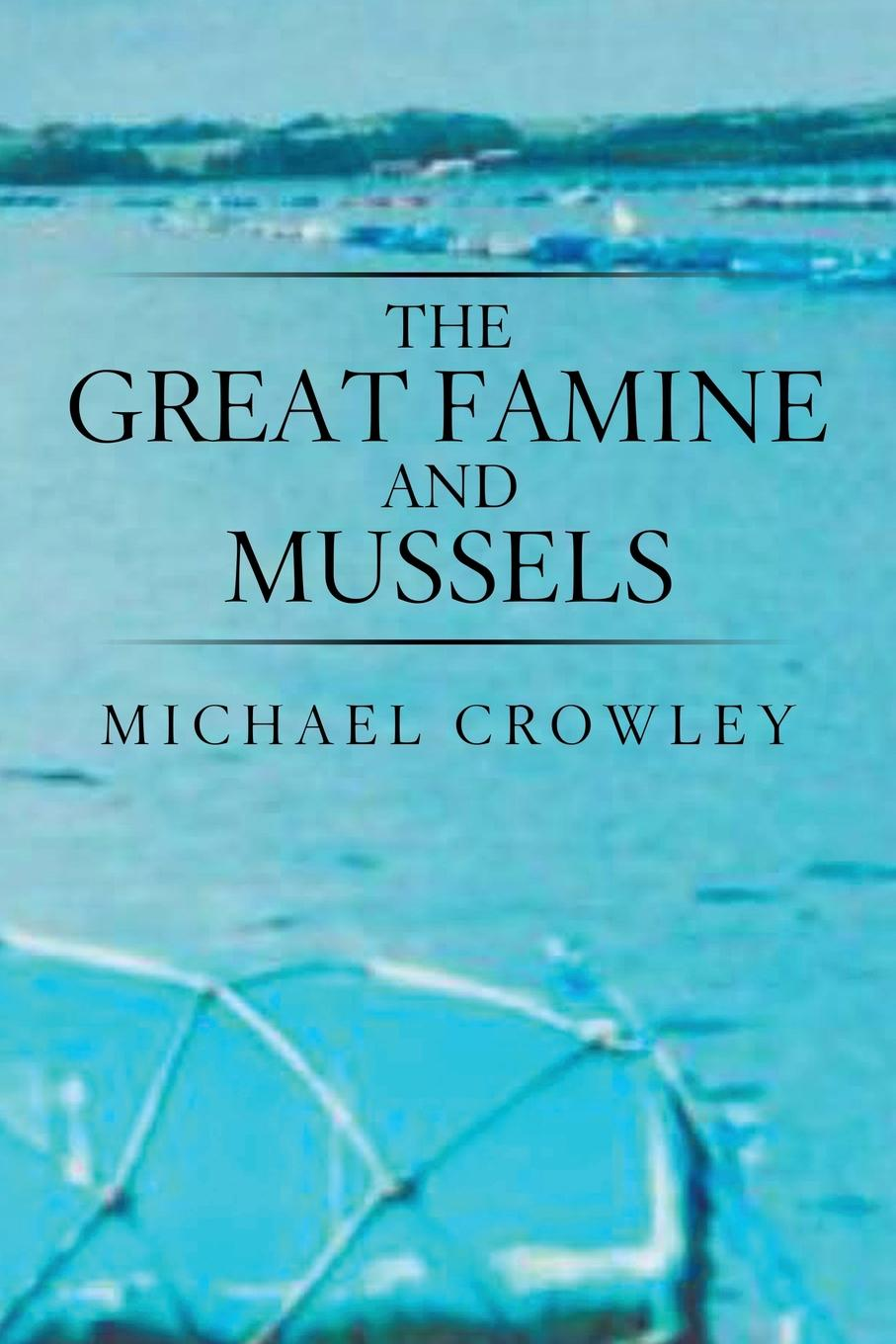 Michael Crowley The Great Famine and Mussels khat catha edulis forsk