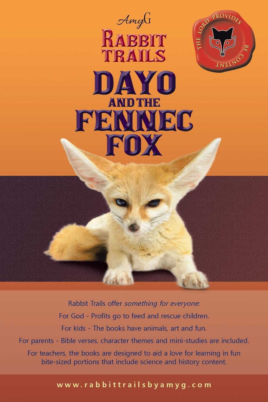 AmyG Rabbit Trails. Dayo and the Fennec Fox / Amina and the Red Panda the fox and the star