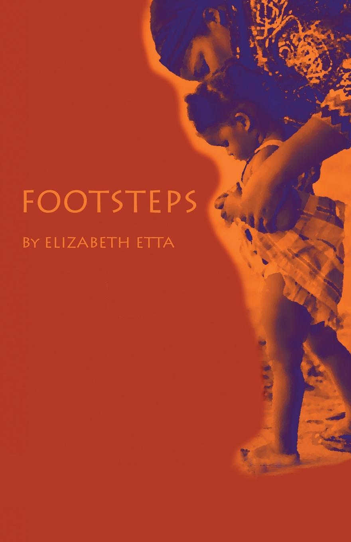 Elizabeth Etta Footsteps