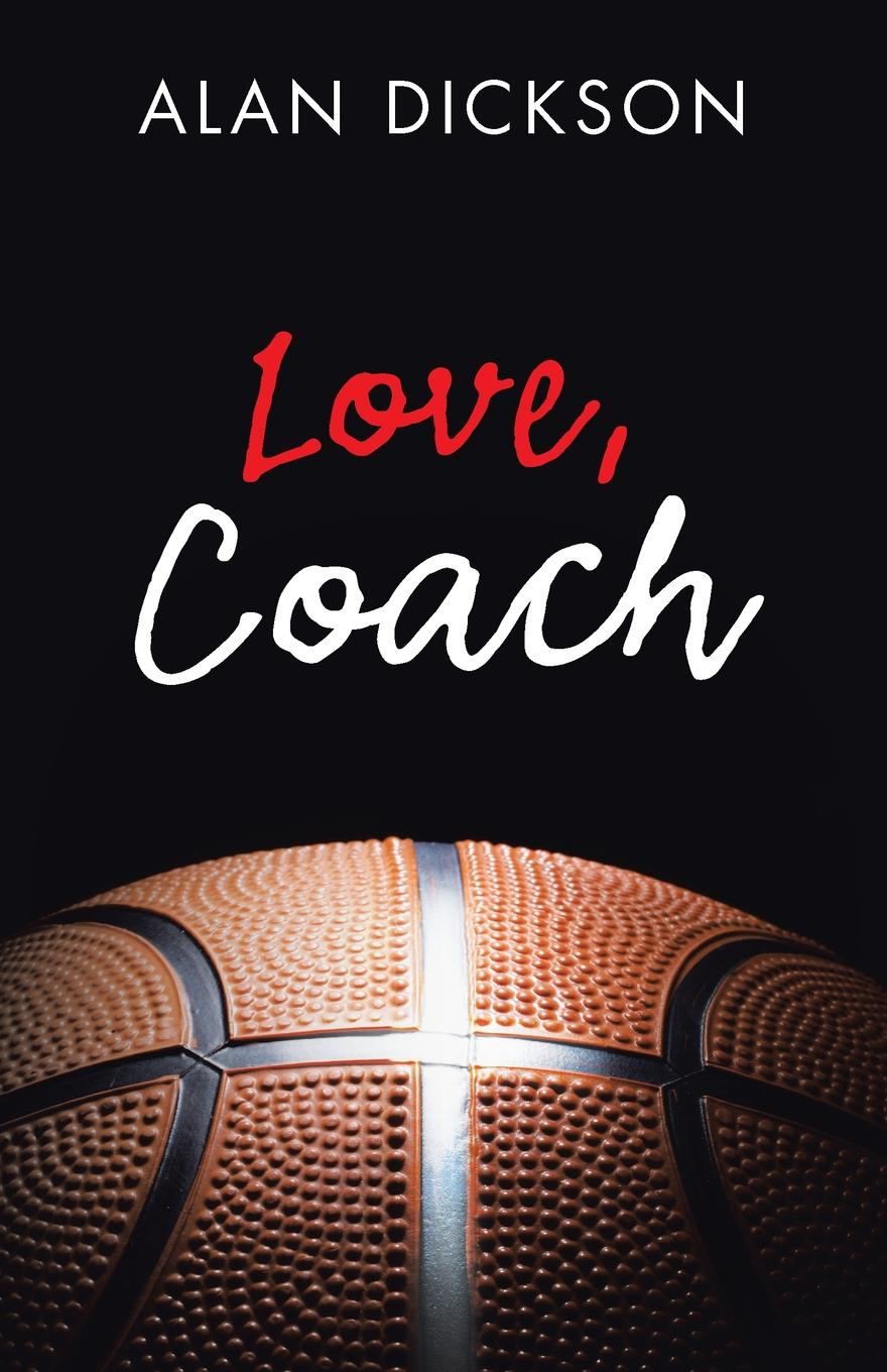 Alan Dickson Love, Coach david taylor the naked coach business coaching made simple