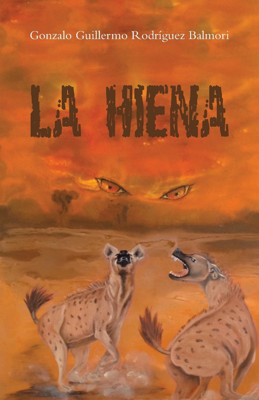 Gonzalo Guillermo Rodríguez Balmori La hiena платок для йоги kang su ya