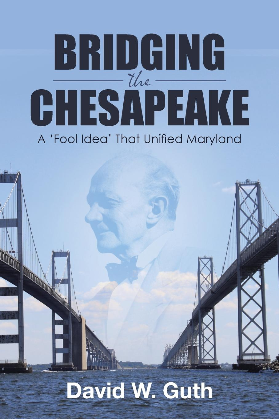 David W. Guth Bridging the Chesapeake. A .Fool Idea. That Unified Maryland malcolm kemp extreme events robust portfolio construction in the presence of fat tails isbn 9780470976791