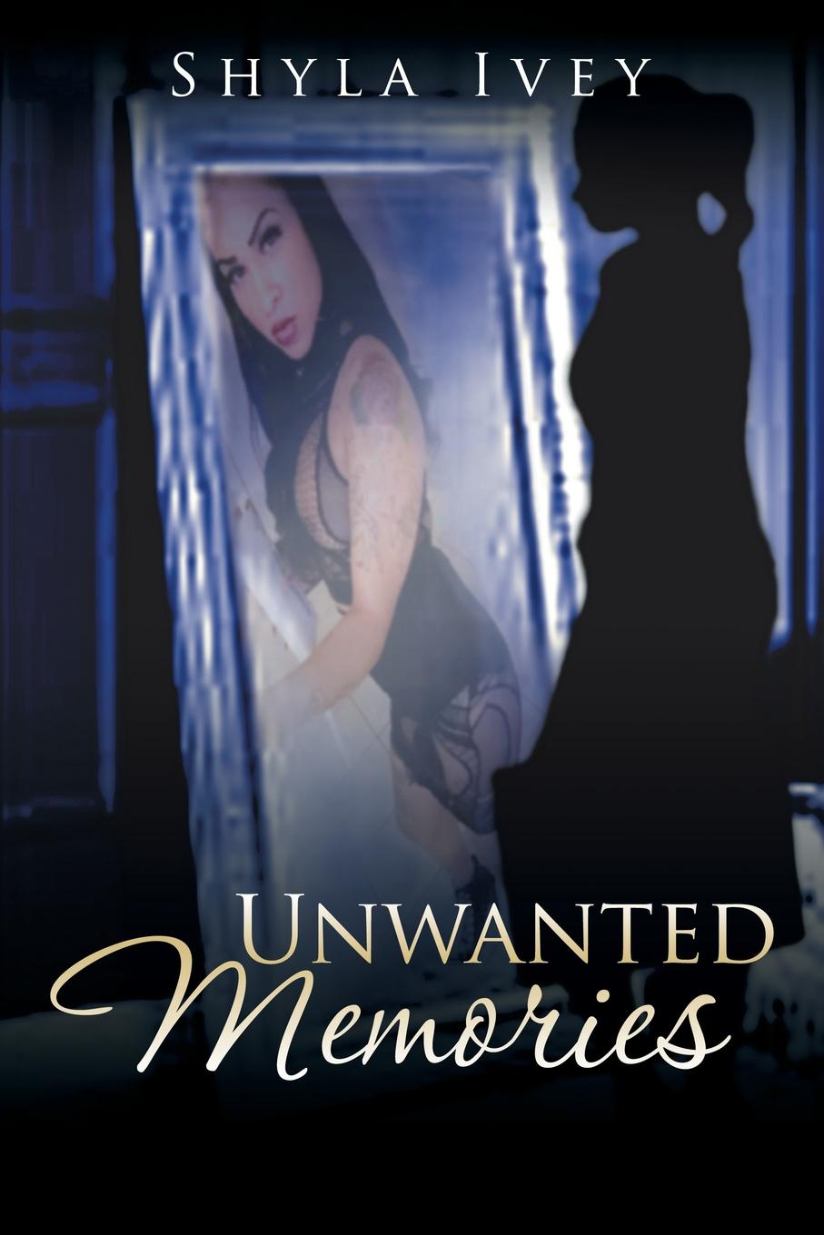 Shyla Ivey Unwanted Memories the emperor far away