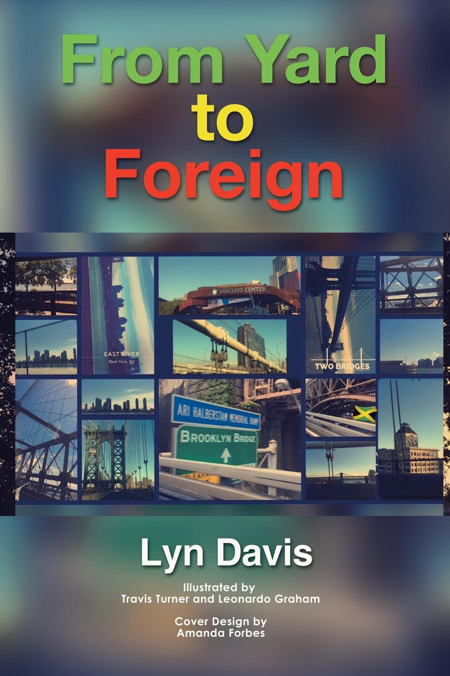 Lyn Davis From Yard to Foreign цена