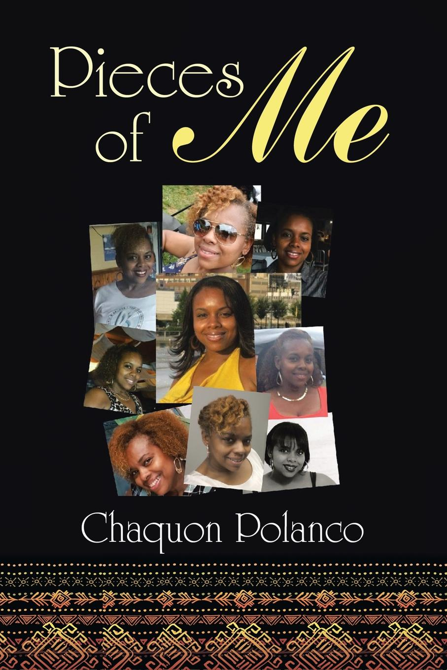 Chaquon Polanco Pieces of Me a hundred pieces of me
