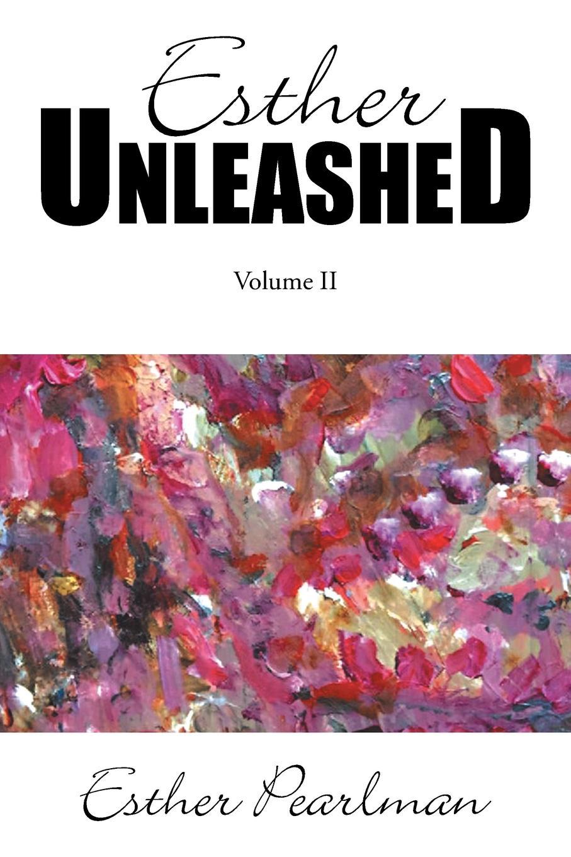 цены на Esther Pearlman Esther Unleashed. Volume II  в интернет-магазинах