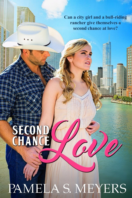 цена Pamela S. Meyers Second Chance Love в интернет-магазинах