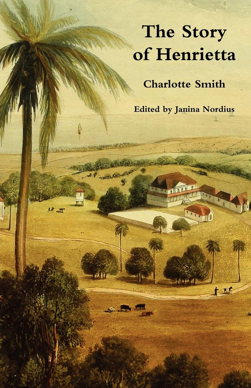 Charlotte Smith The Story of Henrietta supertramp the story so far