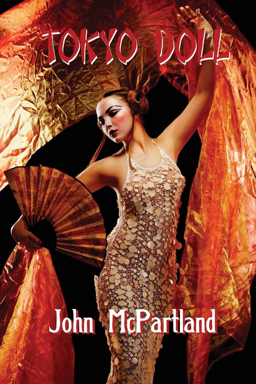 John McPartland Tokyo Doll