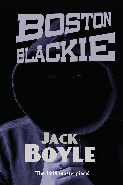 лучшая цена Jack Boyle Boston Blackie