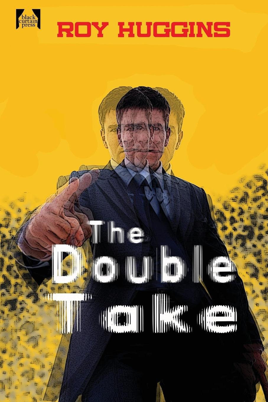 Roy Huggins The Double Take roy stuart