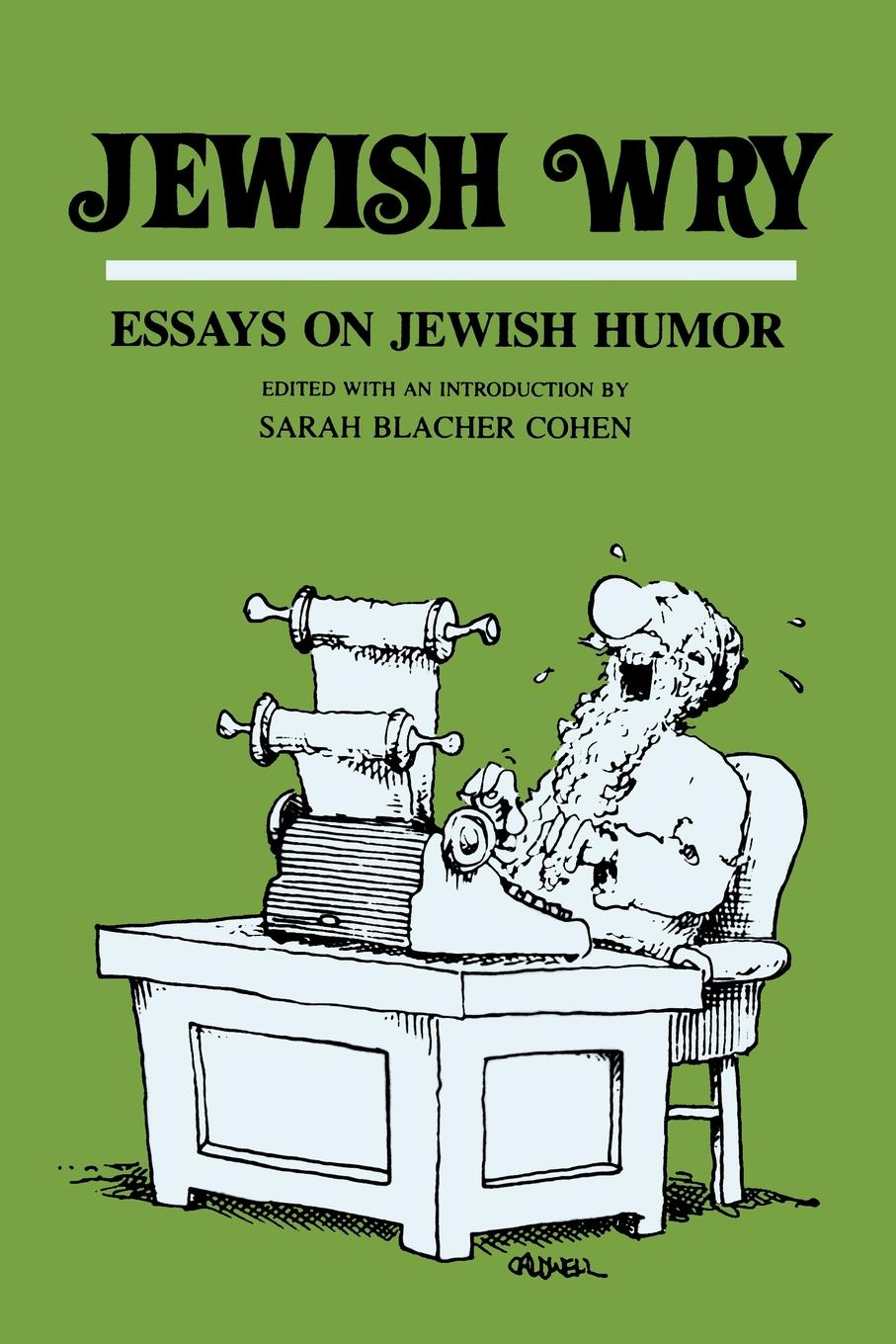 Jewish Wry. Essays on Jewish Humor a history of the jews in the united states