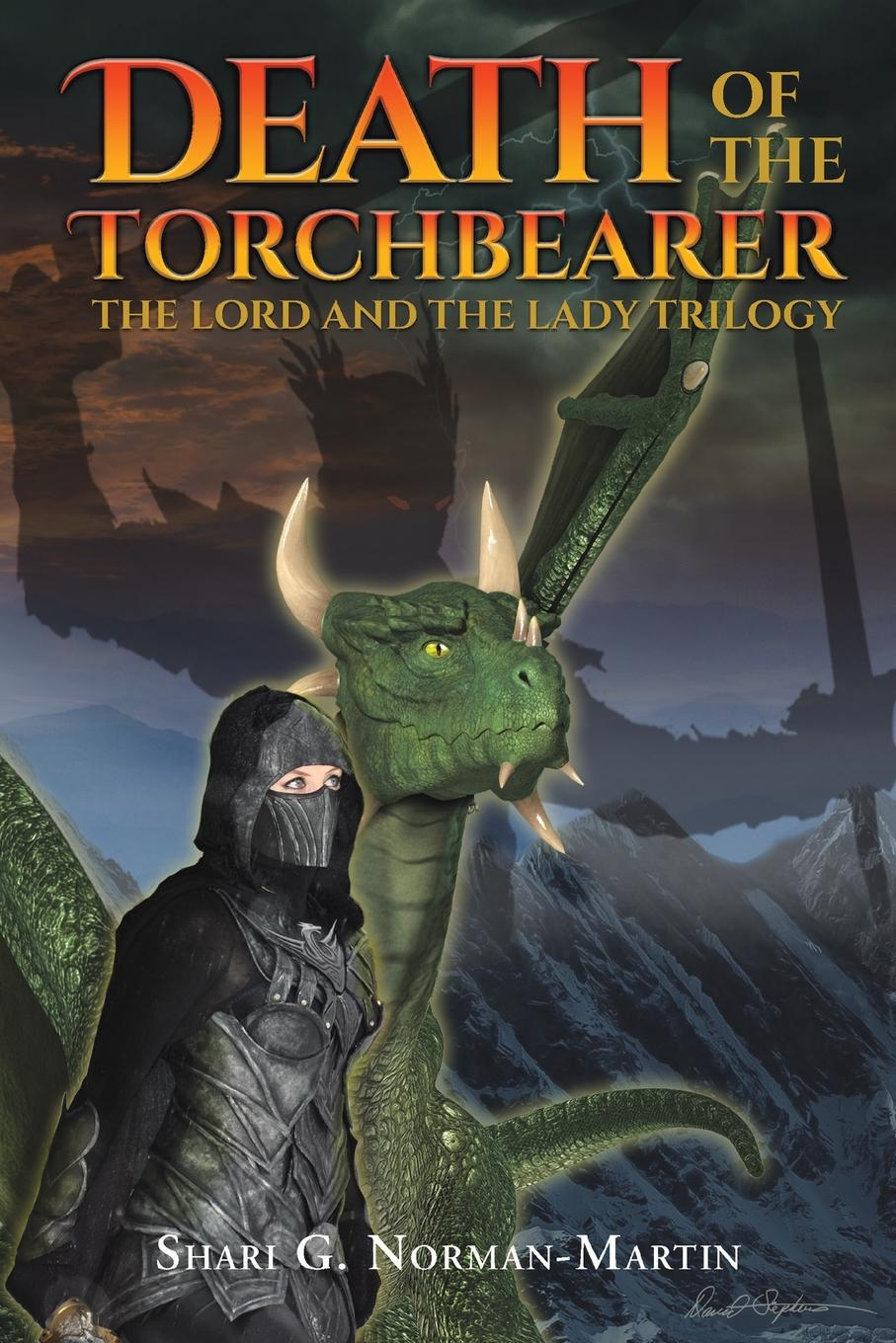 Shari G. Norman-Martin The Lord and the Lady Trilogy... Death of the Torchbearer words and deeds