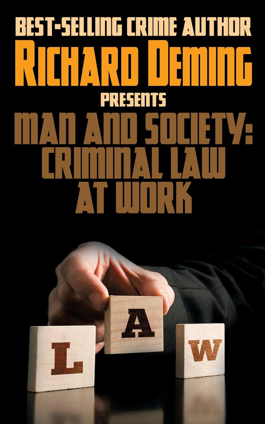 Richard Deming Man and Society. Criminal Law at Work phyllida law notes to my mother in law and how many camels are there in holland two book bundle