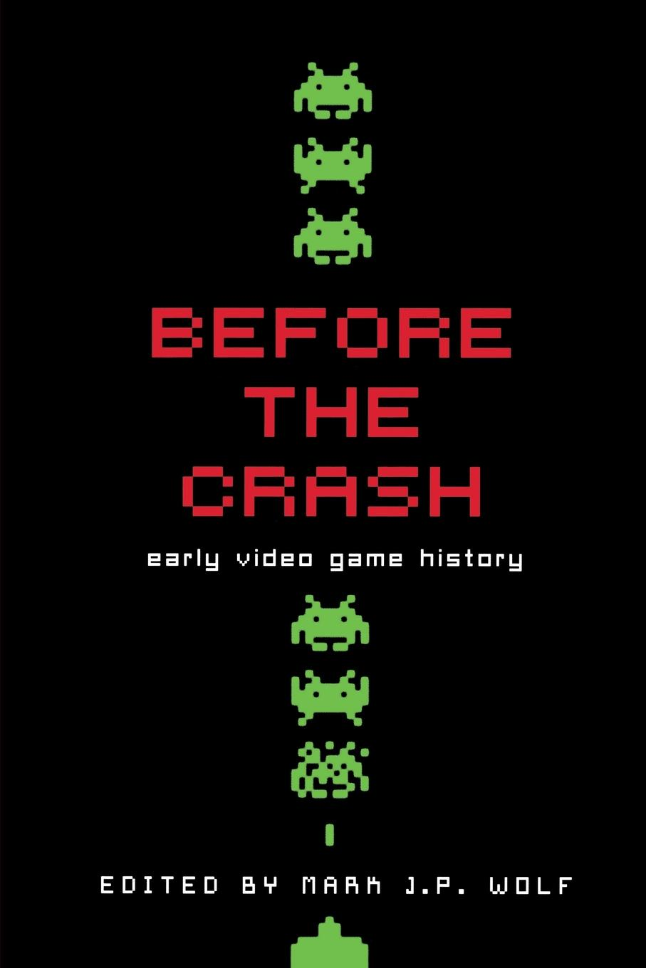 Before the Crash. Early Video Game History