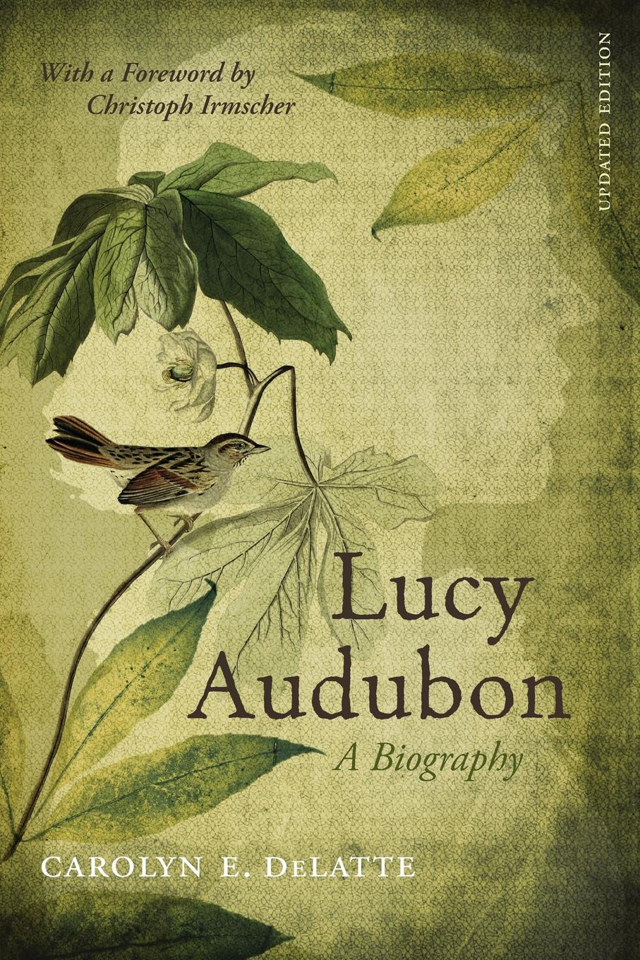 Carolyn E DeLatte Lucy Audubon. A Biography (Updated) lucy hepburn clicking her heels