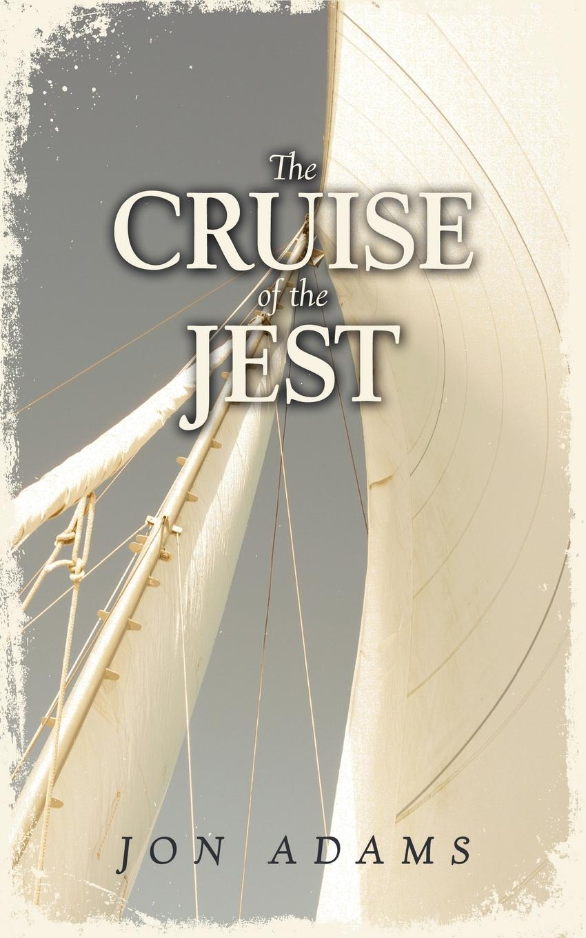 Jon Adams The Cruise of the Jest the who sensation the story of tommy