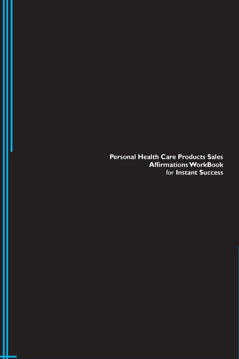 Success Experts Personal Health Care Products Sales Affirmations Workbook for Instant Success. Personal Health Care Products Sales Positive . Empowering Affirmations Workbook. Includes. Personal Health Care Products Sales Subliminal Empowerment. 100% positive health glucosamine chondroitin sulfate high strength joint support pain relaxation