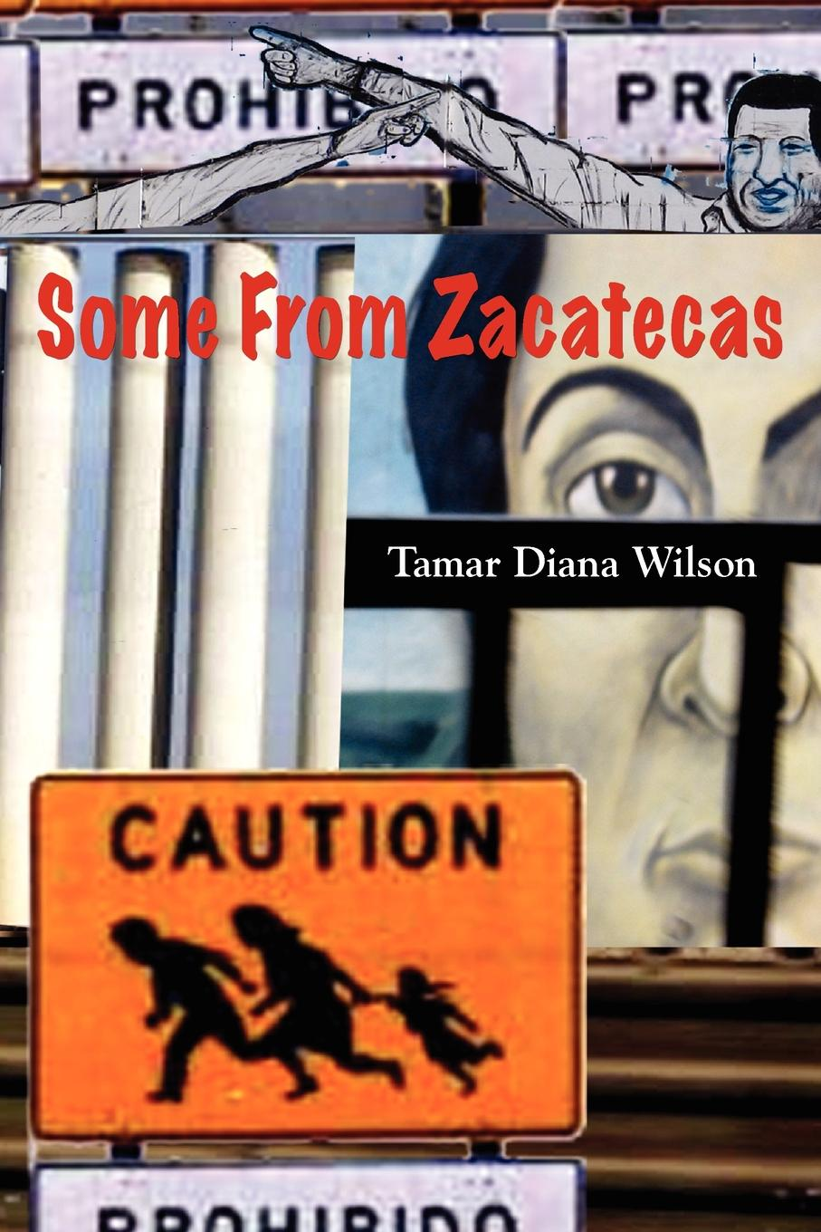 Tamar Diana Wilson Some from Zacatecas campbell helen prisoners of poverty women wage workers their trades and their lives