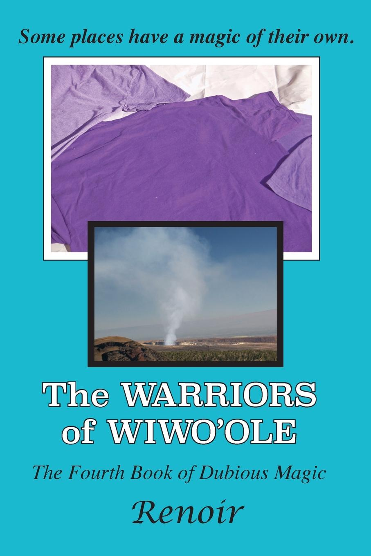 лучшая цена Renoir The Warriors of Wiwo.ole. The Fourth Book of Dubious Magic