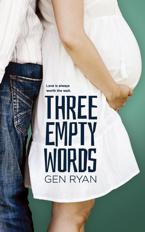 Gen Ryan Three Empty Words