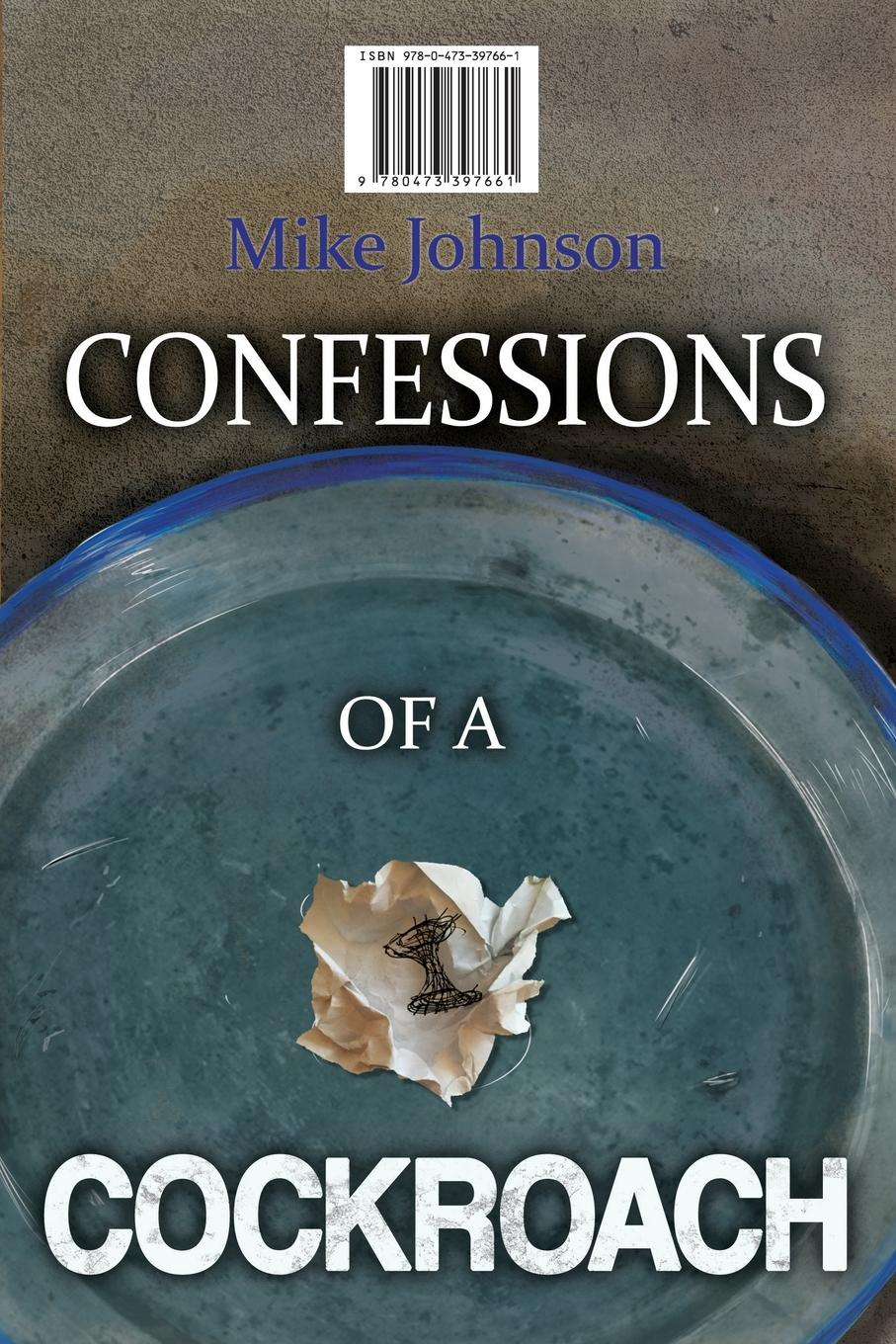 Mike Johnson Confessions of a Cockroach and Headstone