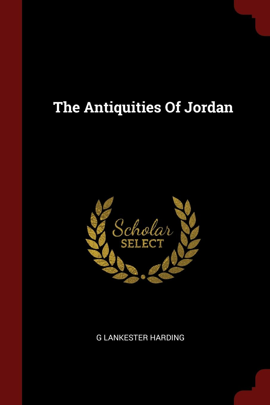 G Lankester Harding The Antiquities Of Jordan g lankester harding the antiquities of jordan