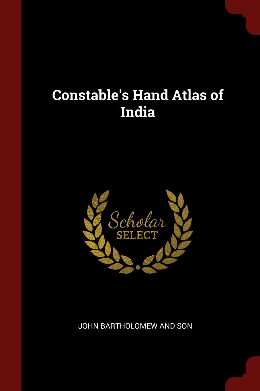 John Bartholomew And Son Constable.s Hand Atlas of India john bartholomew and son constable s hand atlas of india