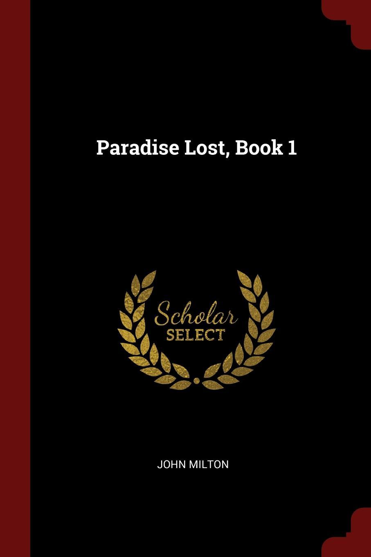 John Milton Paradise Lost, Book 1