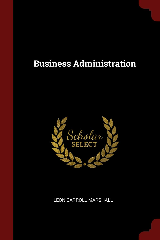 Leon Carroll Marshall Business Administration