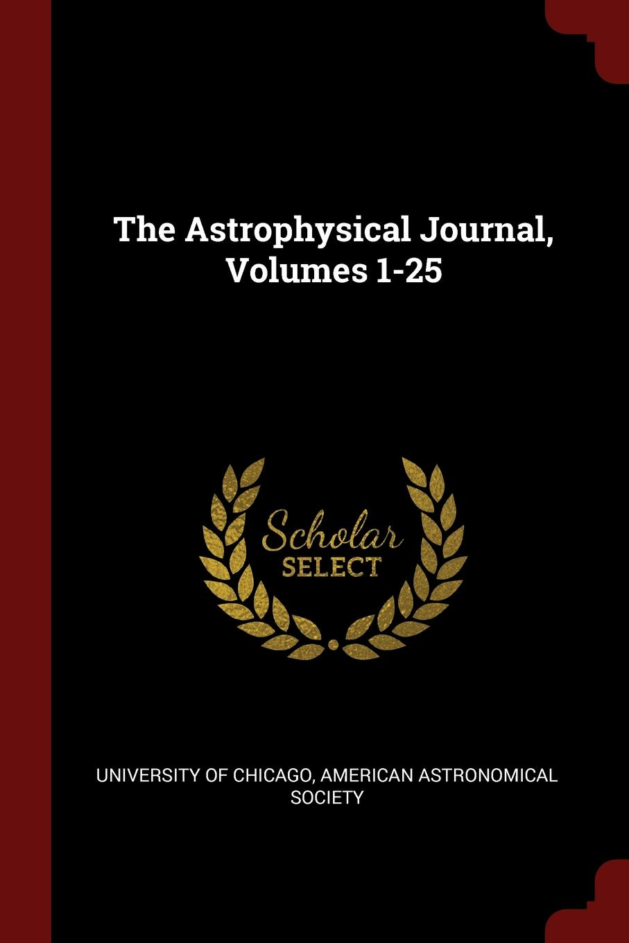 The Astrophysical Journal, Volumes 1-25.