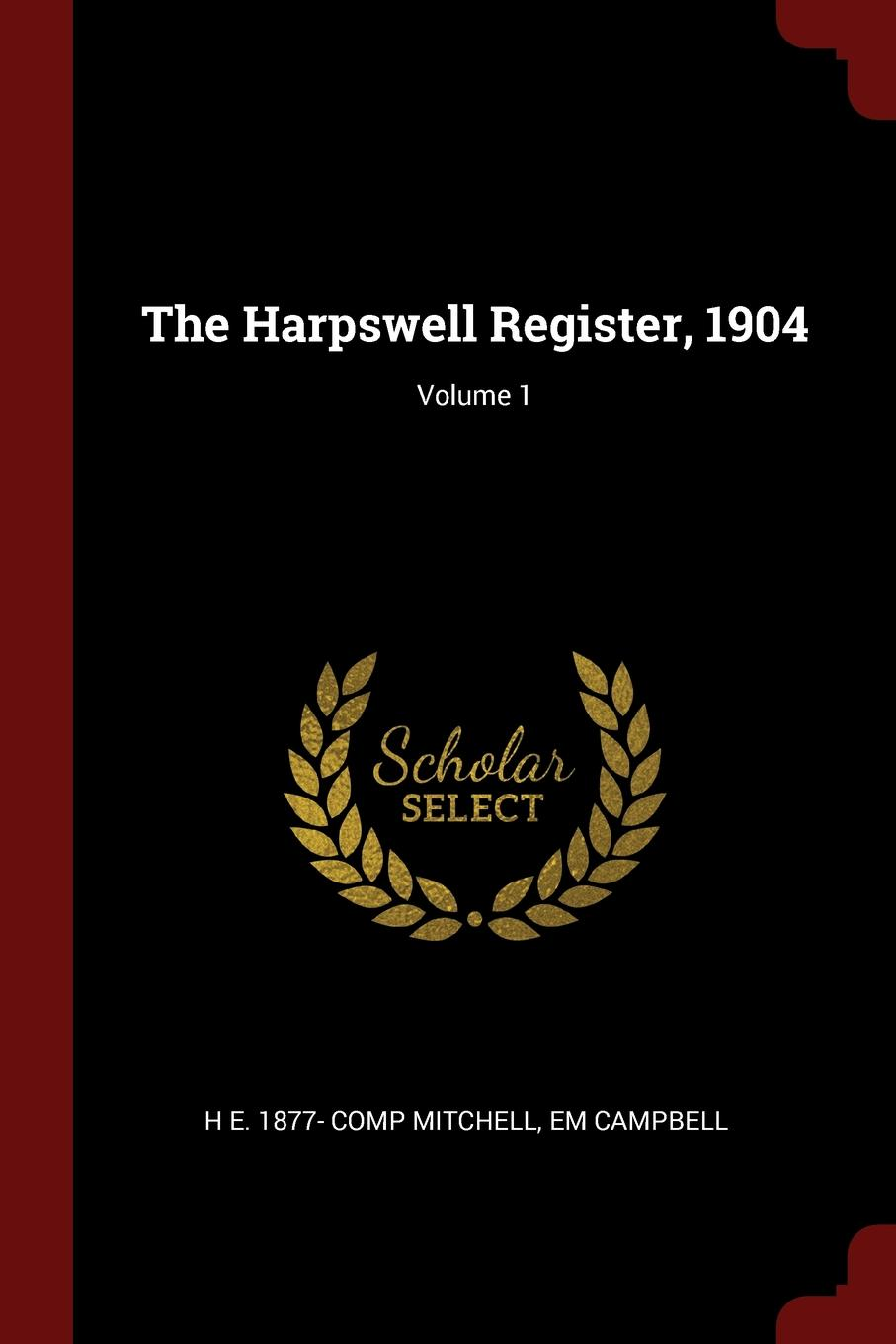 The Harpswell Register, 1904; Volume 1