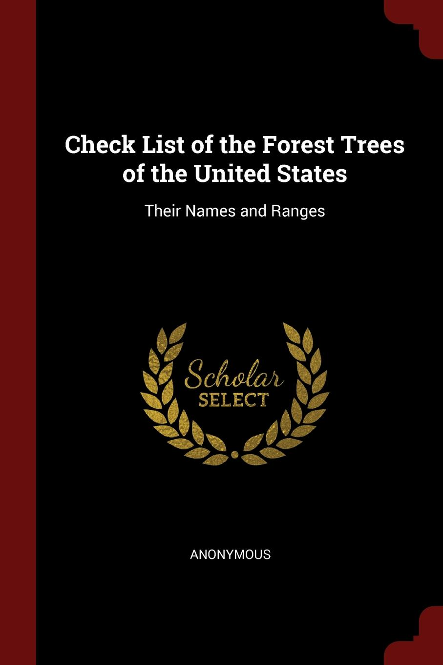 M. labbé Trochon Check List of the Forest Trees United States. Their Names and Ranges