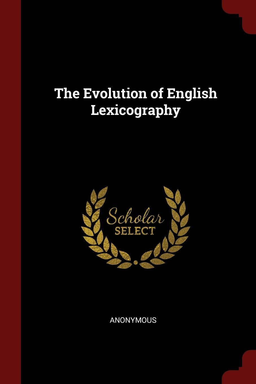 M. labbé Trochon The Evolution of English Lexicography