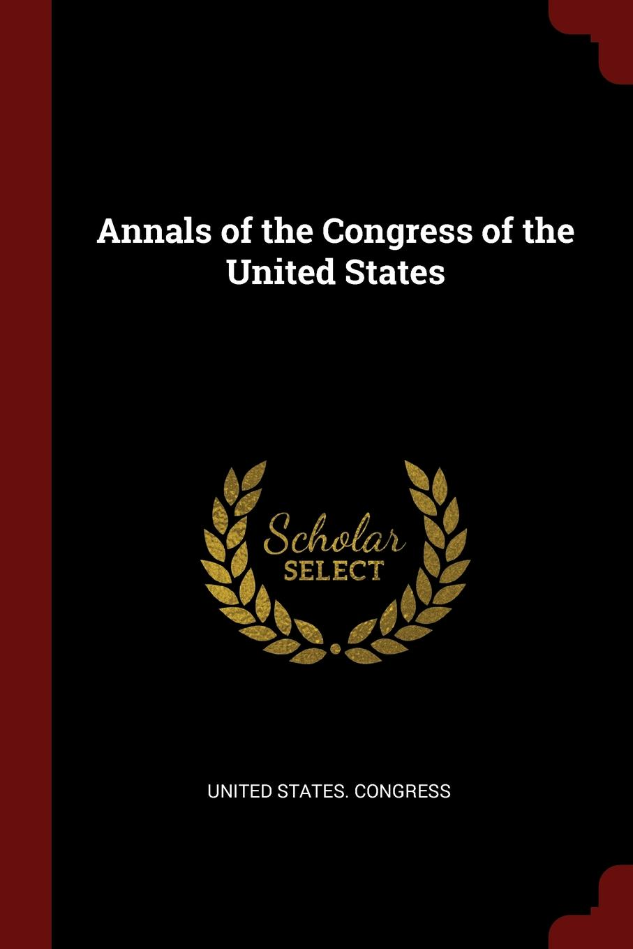 Annals of the Congress United States