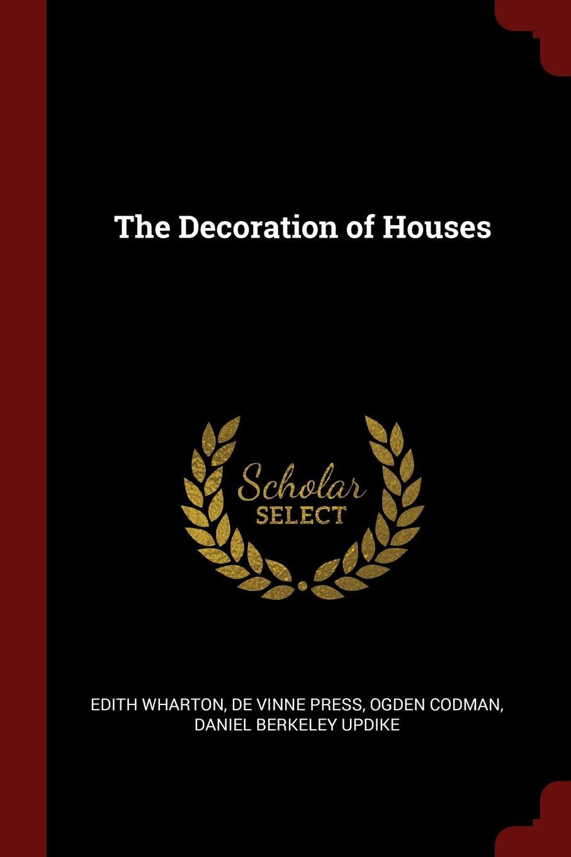 Edith Wharton, De Vinne Press, Ogden Codman The Decoration of Houses