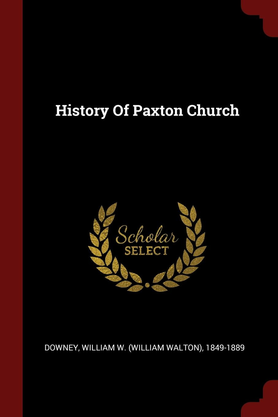 History Of Paxton Church