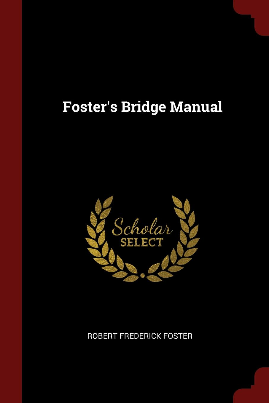 Foster.s Bridge Manual