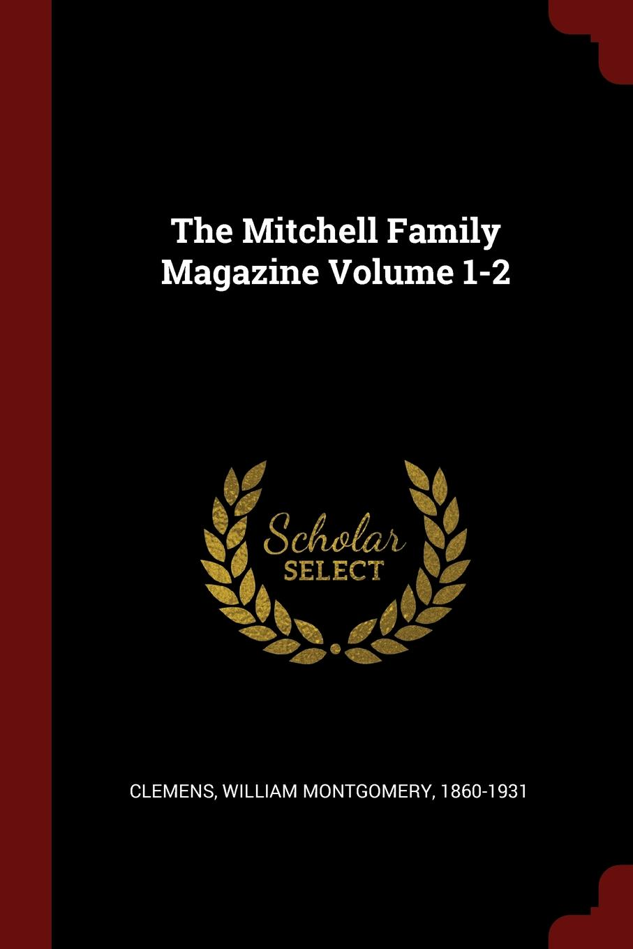 The Mitchell Family Magazine Volume 1-2