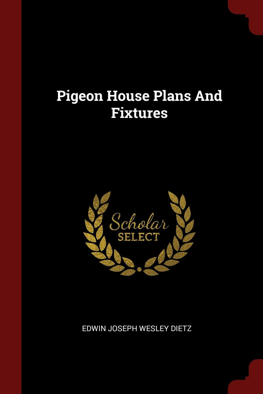 Pigeon House Plans And Fixtures