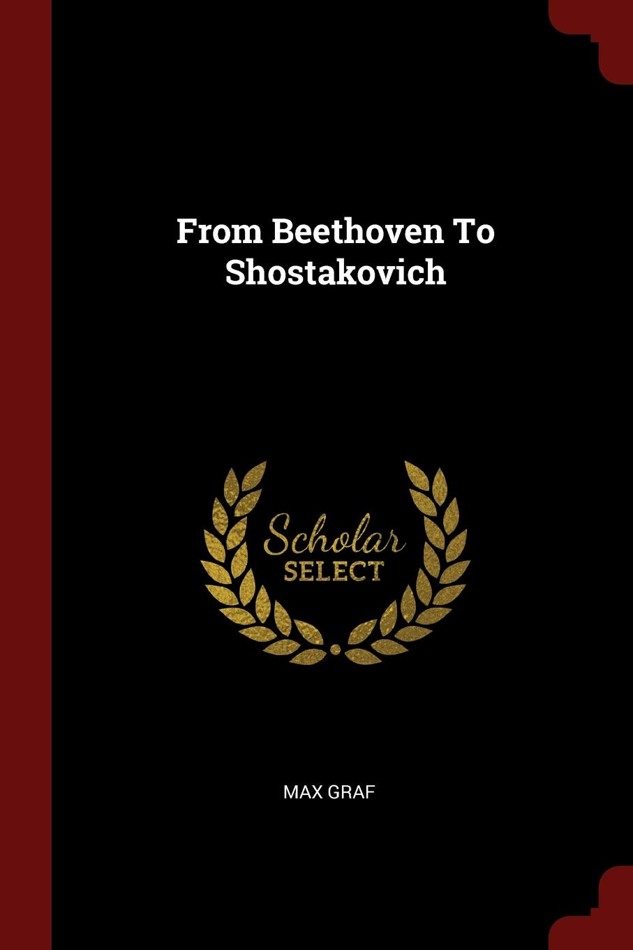 From Beethoven To Shostakovich