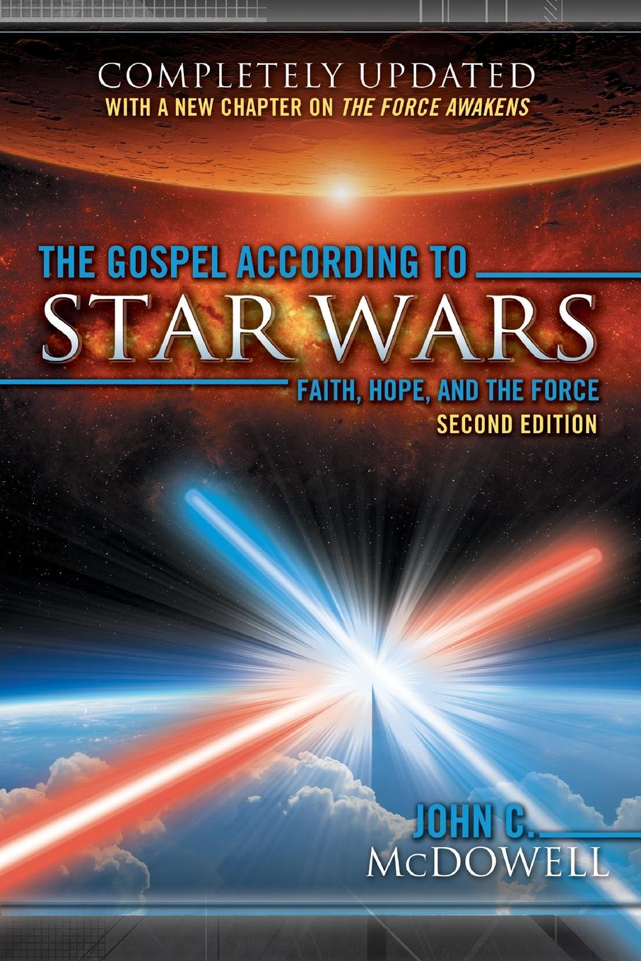 John C. McDowell The Gospel According to Star Wars, 2nd Ed. betrayal star wars legacy of the force