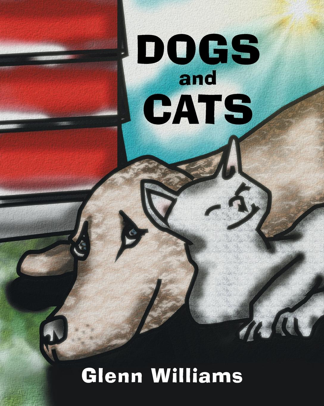 Glenn Williams Dogs and Cats