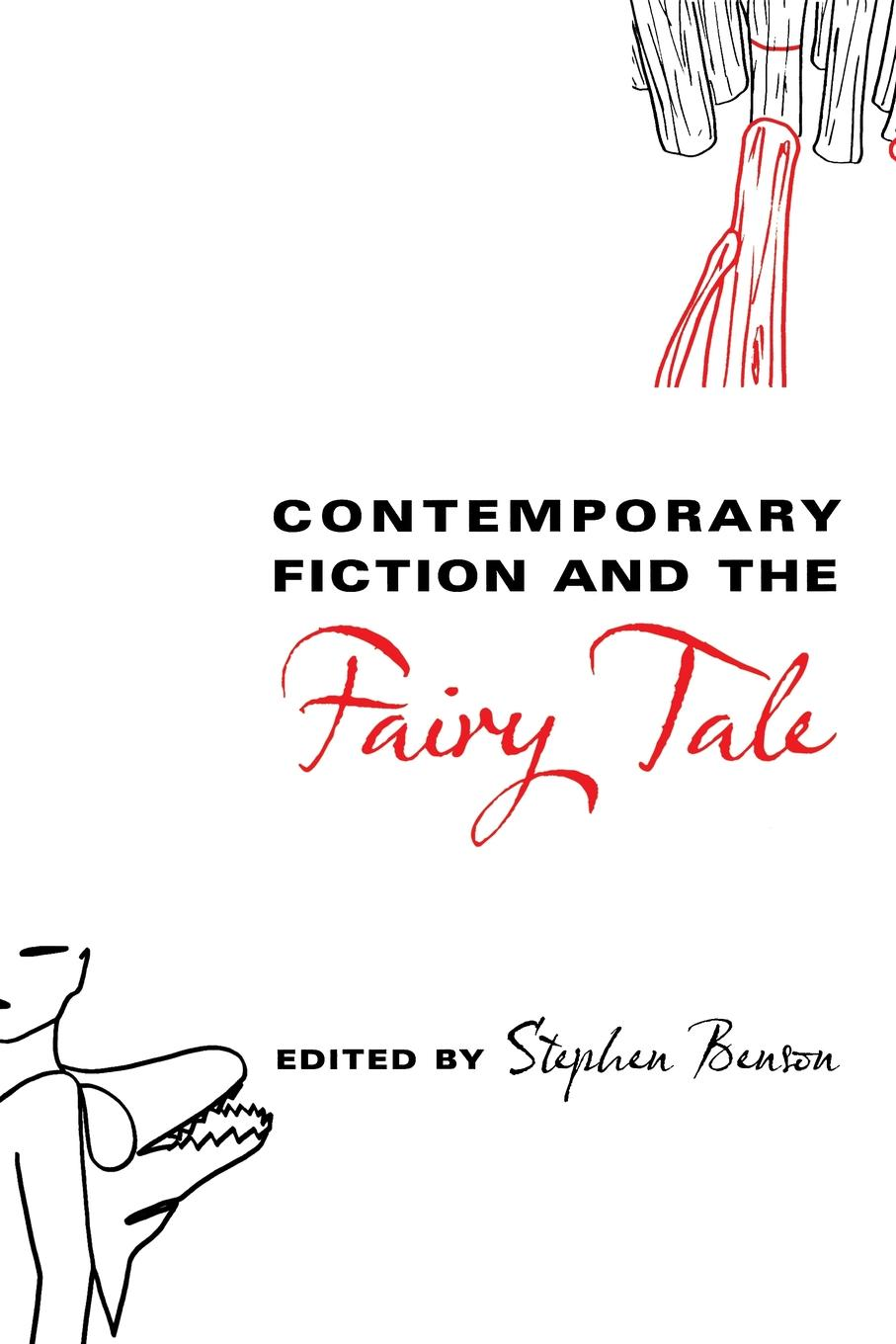 Contemporary Fiction and the Fairy Tale цена и фото