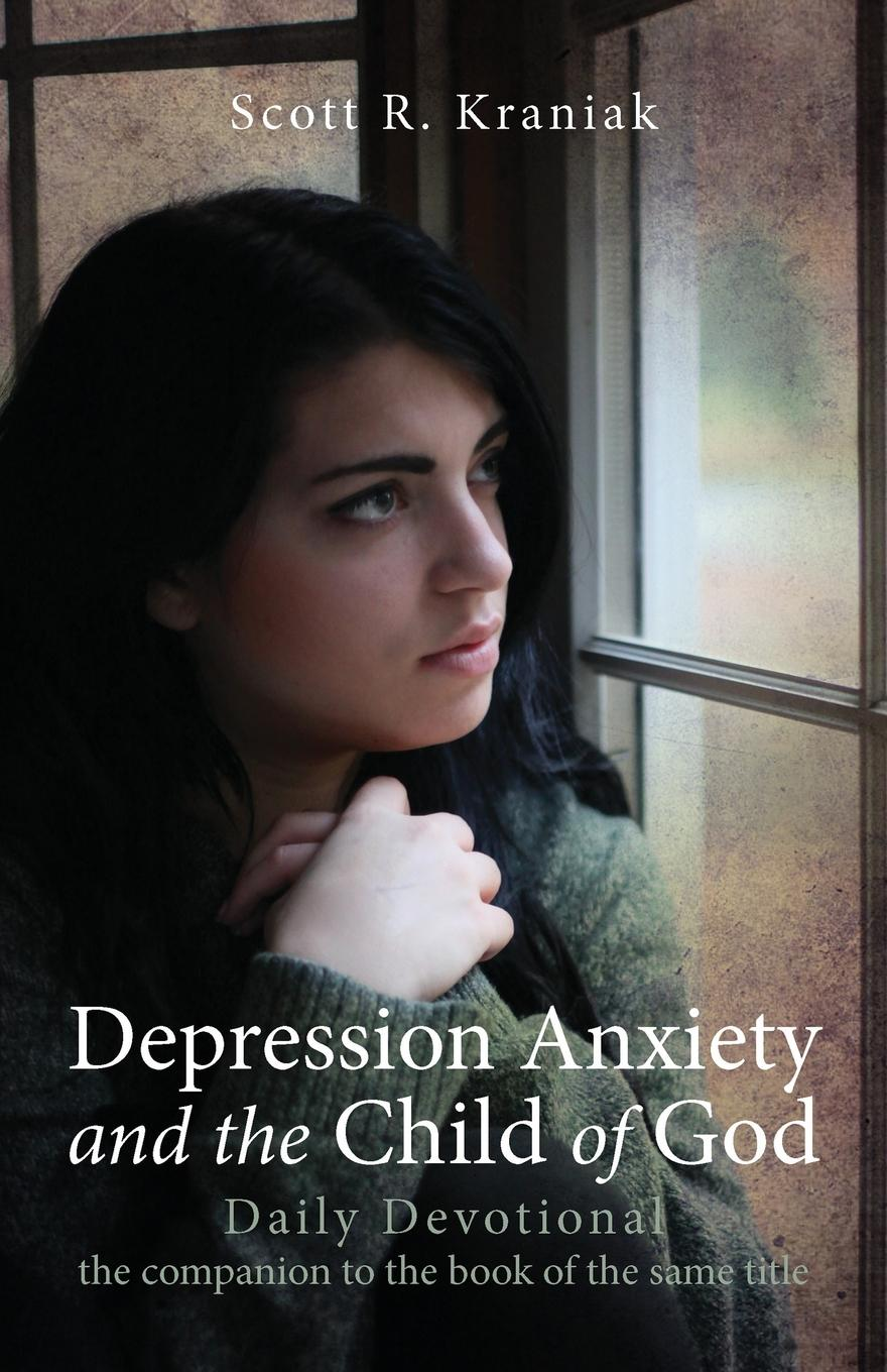 Depression Anxiety and the Child of God - Daily Devotional