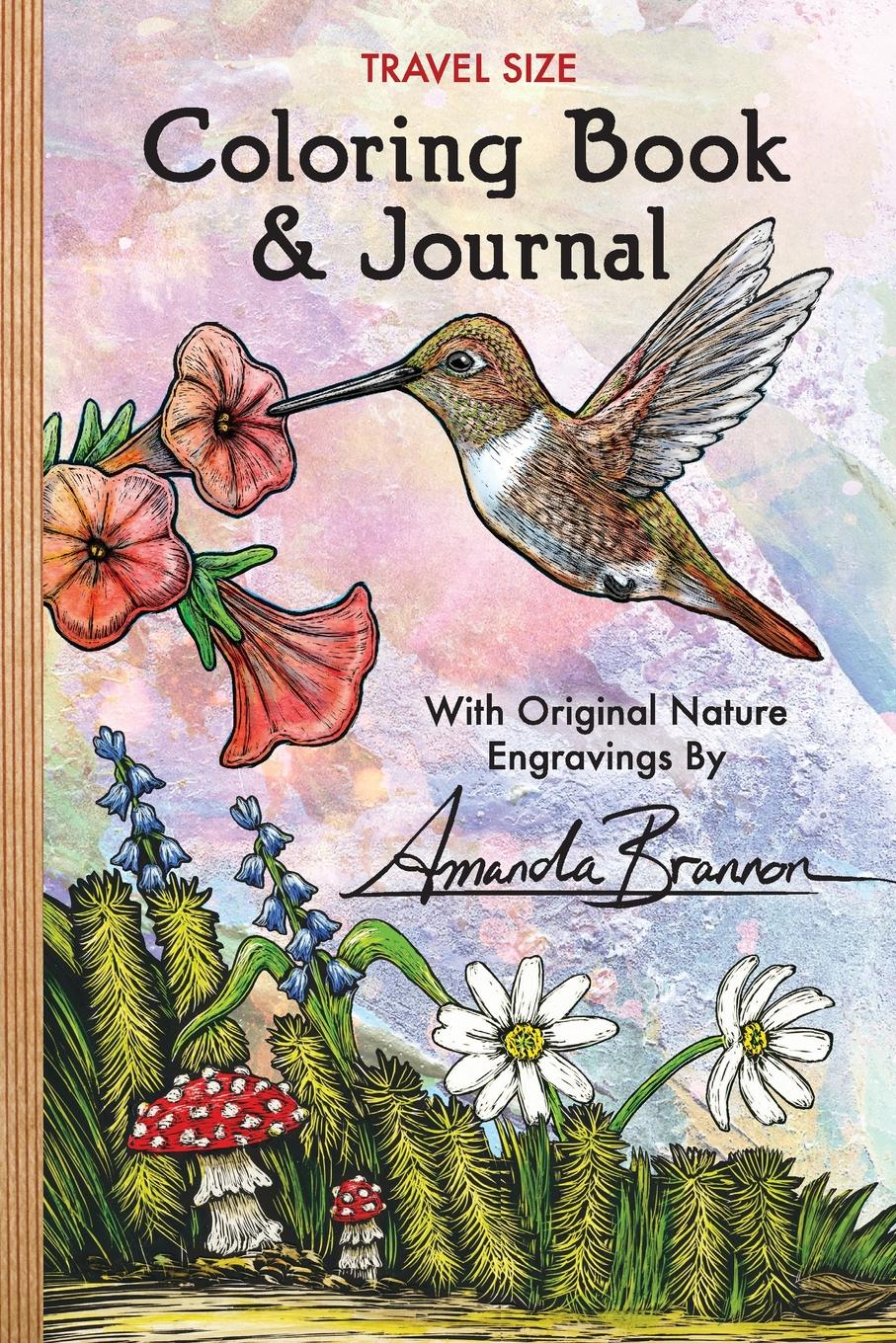 Travel Size Coloring Book . Journal. With Original Nature Engravings by Amanda Brannon косметика travel size