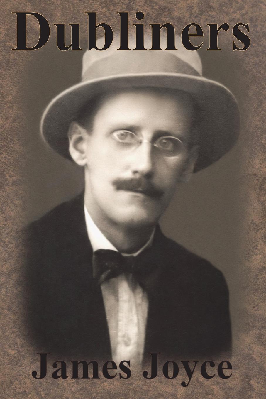 Джеймс Джойс Dubliners